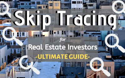 [Ultimate Guide] to Skip Tracing For Real Estate Investing